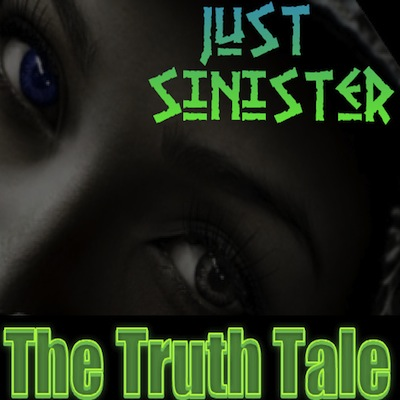 Just-Sinister-TheTruthTale