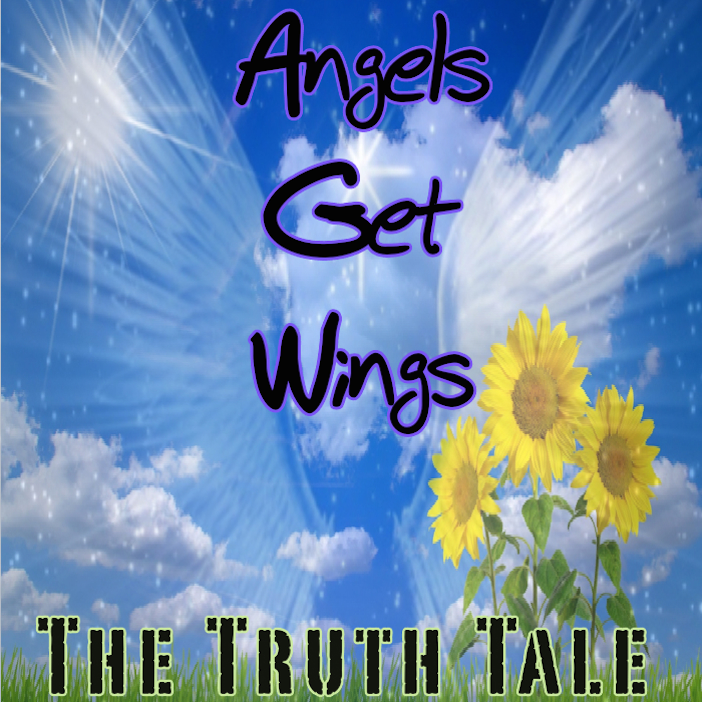 New Music Release: Angels Get Wings By The Truth Tale