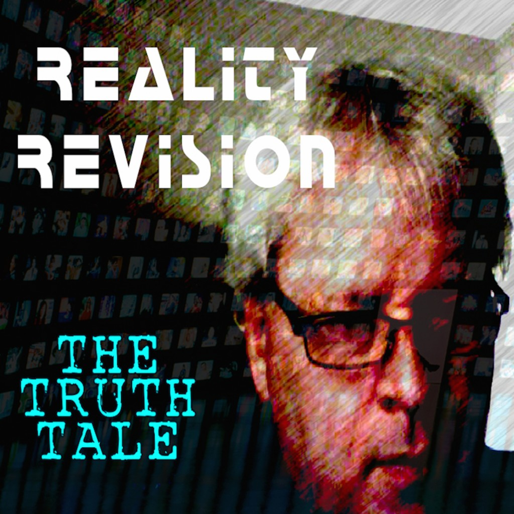 New Music Release: Reality Revision By The Truth Tale...