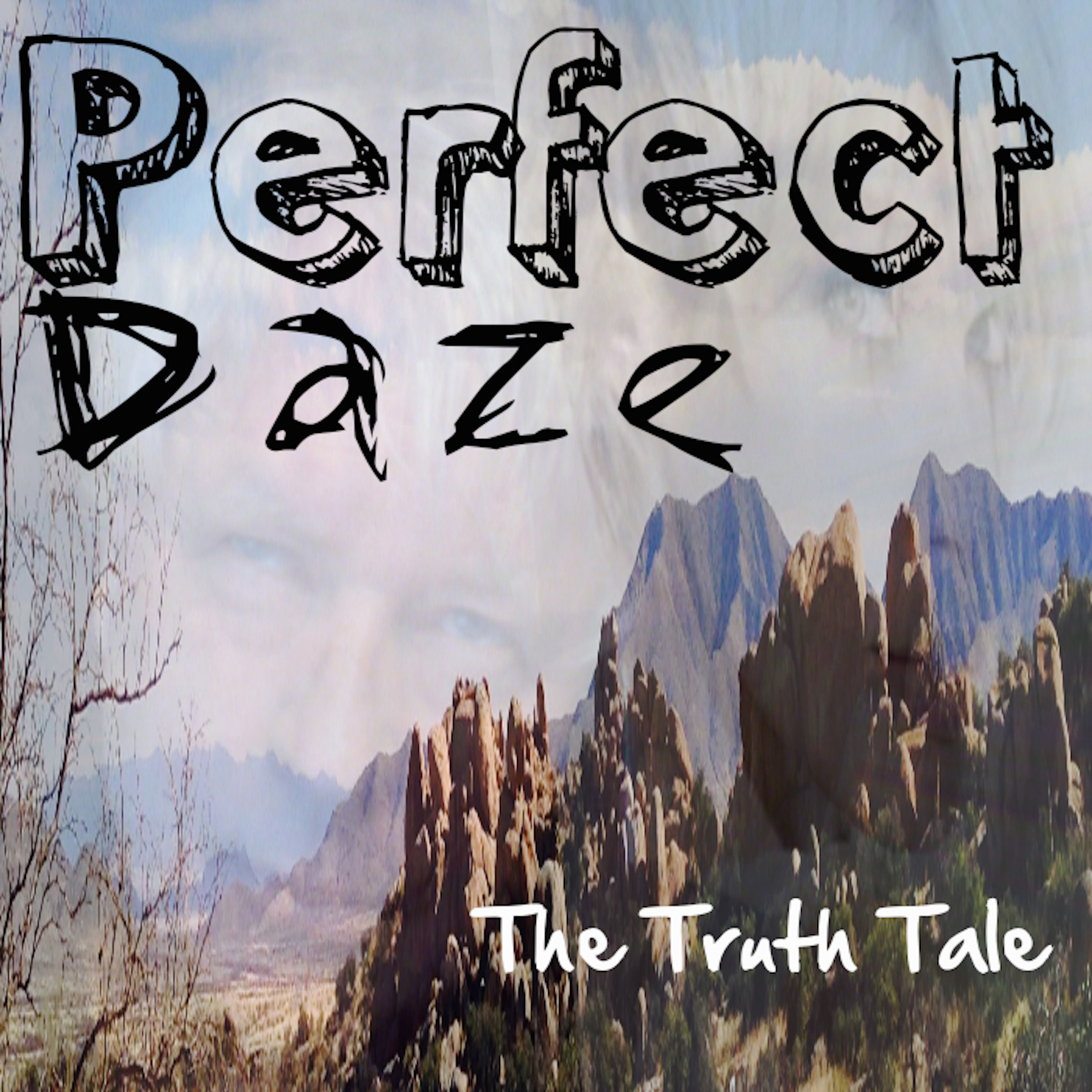 Perfect Daze By The Truth