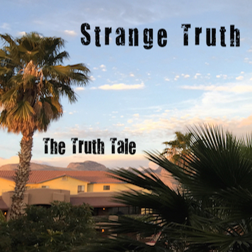 Video Playlist: Strange Truth By The Truth Tale