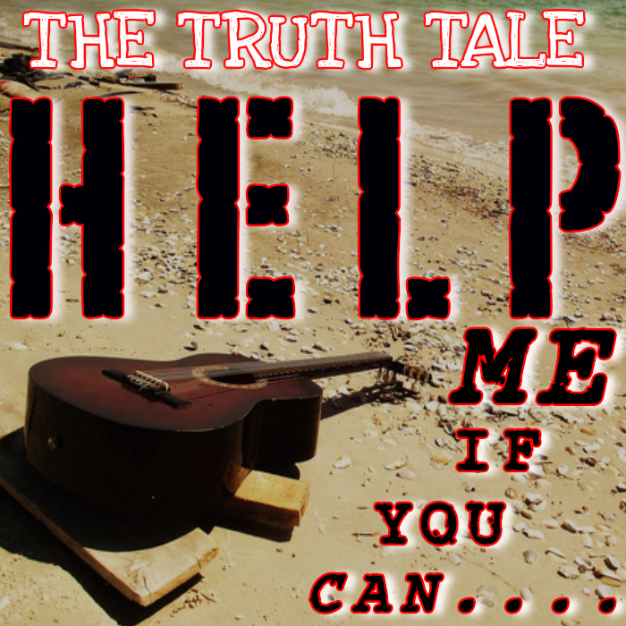 New Music Release: The Truth Tale – Help Me If You Can