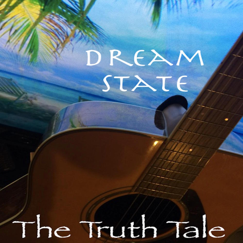 Video Playlist: Dream State By The Truth Tale