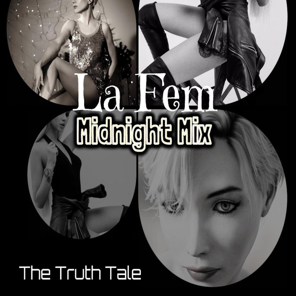 La Fem (Midnight Mix) by The Truth Tale